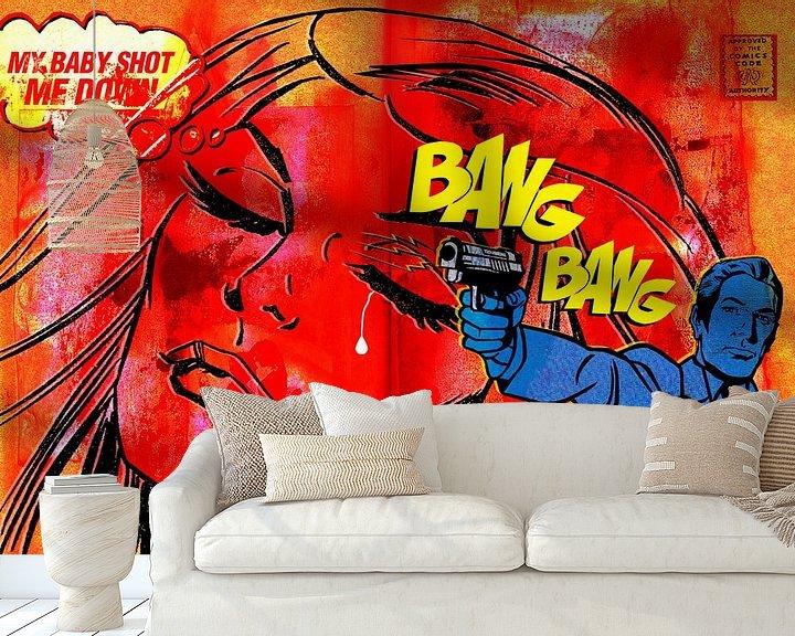 Sfeerimpressie behang: Bang Bang, My Baby Shot Me Down van Feike Kloostra