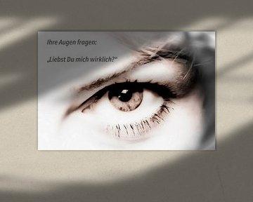 """Ihr Augen fragen: """"Liebst Du mich wirklich?"""" von Norbert Sülzner"""