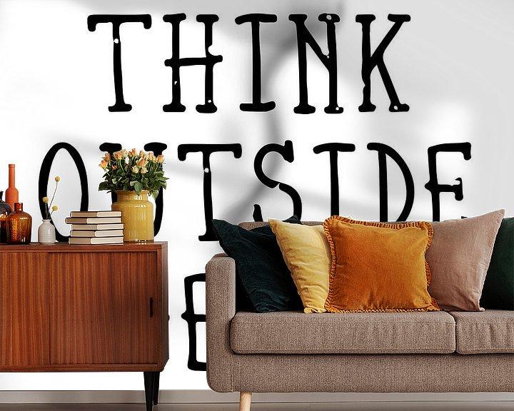 Sfeerimpressie behang: Think Outside the Box  van Melanie Viola