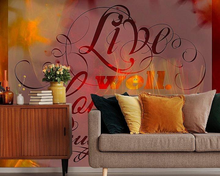 Beispiel fototapete: Live, Love, Laugh von Rietje Bulthuis