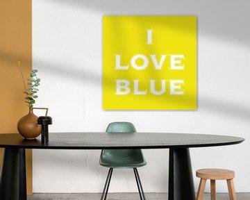 I love blue in yellow  sur Stefan Couronne