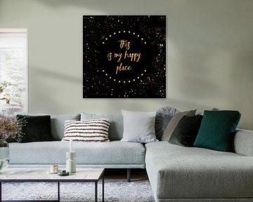 Text Art THIS IS MY HAPPY PLACE I | black with stars & splashes von Melanie Viola