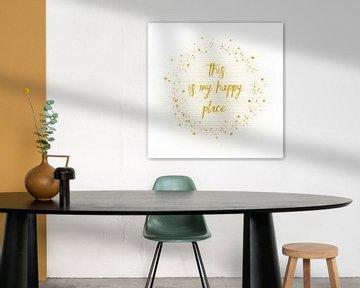 Text Art THIS IS MY HAPPY PLACE III | white  van Melanie Viola