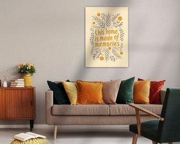 This home is made of memories (orange) von Rene Hamann
