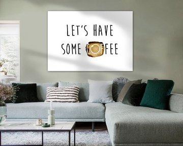 Let's have some coffee van Ricardo Bouman