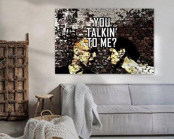 You Talkin' To Me? van PictureWork - Digital artist