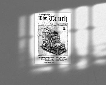 Werbeplakat des Stückes Die Wahrheit mit einer Druckerpresse