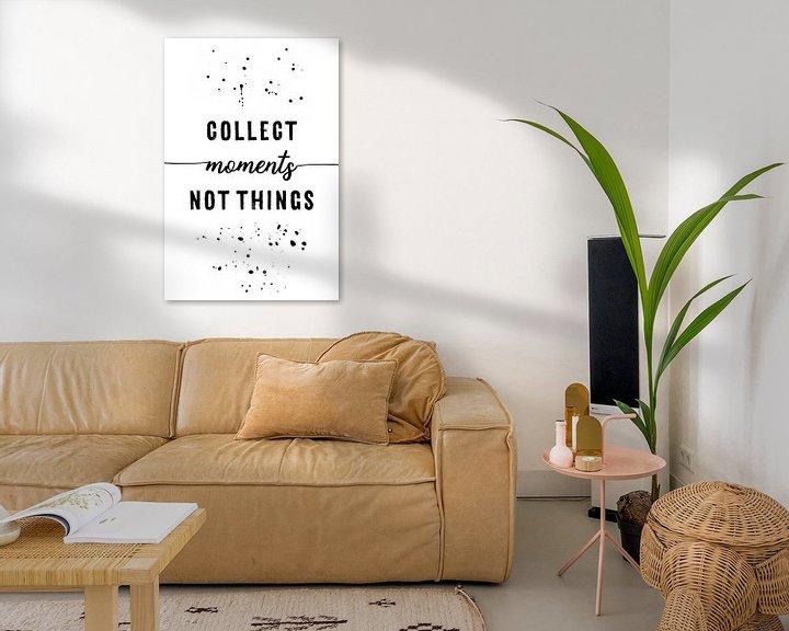 Sfeerimpressie: TEXT ART Collect moments not things van Melanie Viola