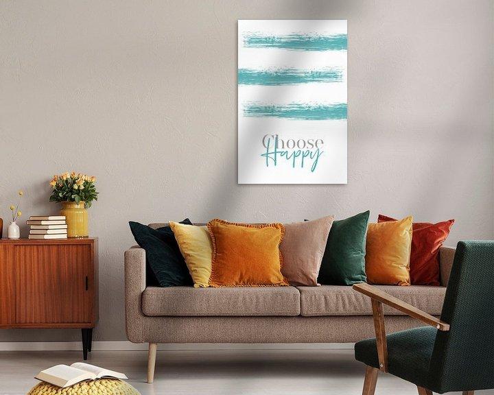 Sfeerimpressie: Text Art CHOOSE HAPPY van Melanie Viola