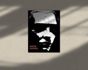 Mister Success von MoArt (Maurice Heuts)