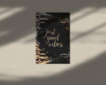 JUST GOOD VIBES | gold und silber von Melanie Viola