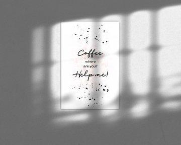 COFFEE Where are you? van Melanie Viola