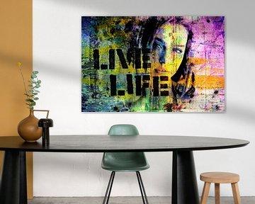 Live life van PictureWork - Digital artist