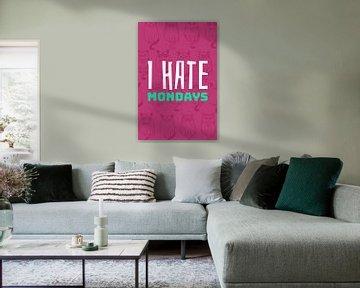 Ik haat Maandagen - Ik haat Maandagen... van Felix Brönnimann