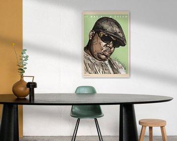 Biggie, 'it was all a dream' schilderij