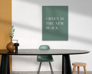 Le vert est le nouveau noir - Affiche de texte - Typographie