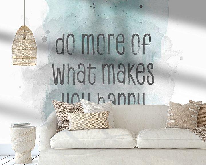 Beispiel fototapete: Do more of what makes you happy | Aquarell von Melanie Viola