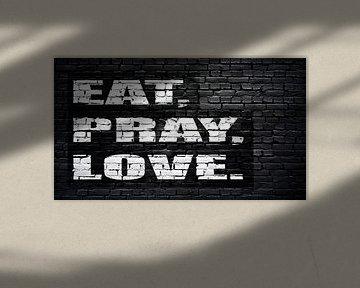 Eat, pray, love von Günter Albers