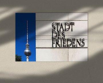 Stadt des Friedens - Berlin
