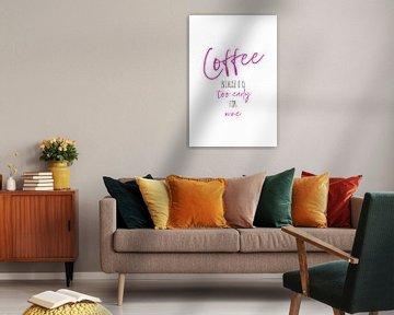 Kaffee - zu früh für Wein von Melanie Viola
