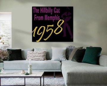 The hillbilly cat from Memphis van ! Grobie