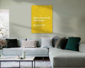 Do your art