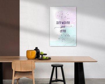 Stop wishing start doing | floating colors van Melanie Viola