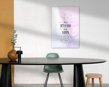 It is a good day to be happy | floating colors van Melanie Viola
