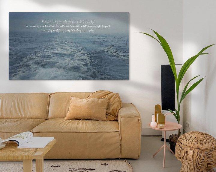 Sfeerimpressie: Een Mooie Uitspraak - Tijd is als een Kielzog - Schilderij met Citaat van Schildersatelier van der Ven