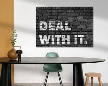 Mauer Graffiti Text Design - Deal with it! von KalliDesignShop