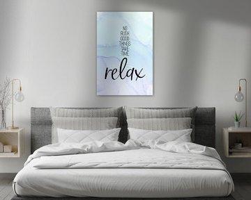 NO RUSH. RELAX. | floating colors van Melanie Viola