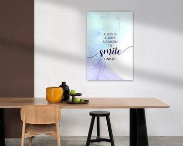 THERE IS ALWAYS A REASON TO SMILE | floating colors van Melanie Viola